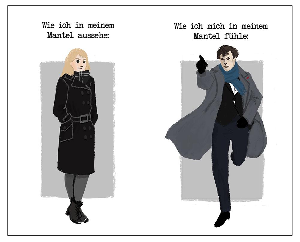 Comic Gegenüberstellung: Wie ich in meinem Mantel aussehe / wie ich mich in meinem Mantel fühle: BBC Sherlock