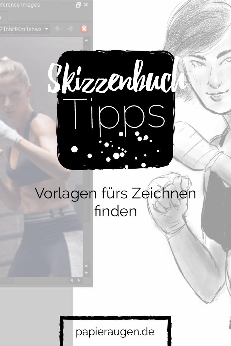 Skizzenbuchtipps {Nr.3} - Vorlagen fürs Zeichnen finden ...