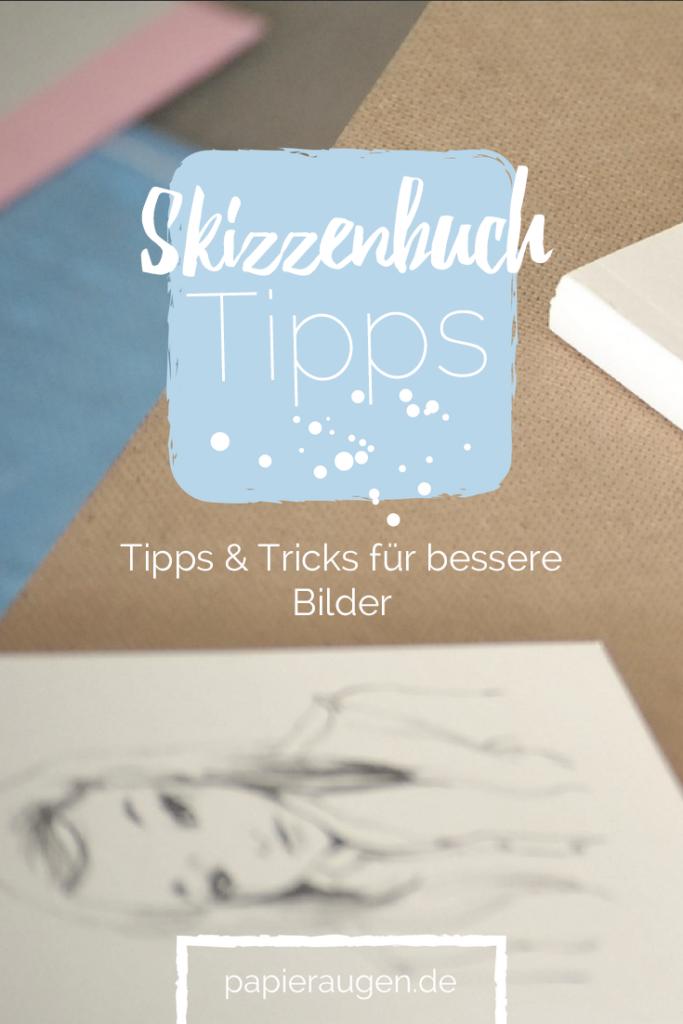 Skizzenbuchtipps {Nr.4} - Wie man sich beim Zeichnen verbessert